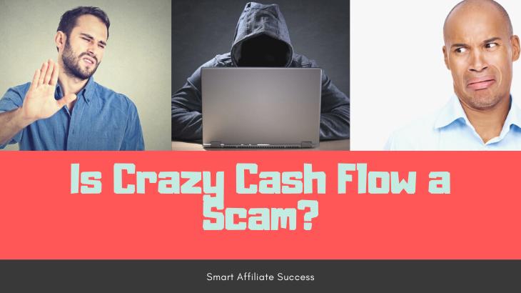 Is Crazy Cash Flow a Scam Featured Image