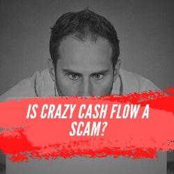 Is Crazy Cash Flow a Scam Image Summary