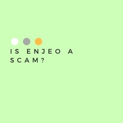 Is Enjeo a Scam Image Summary