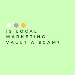 Is Local Marketing Vault a Scam Image Summary