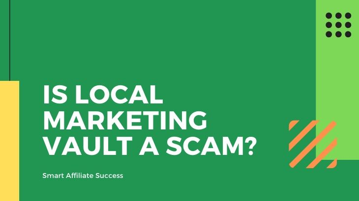 Is Local Marketing Vault a Scam