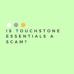 Is Touchstone essentials a Scam Image Summary