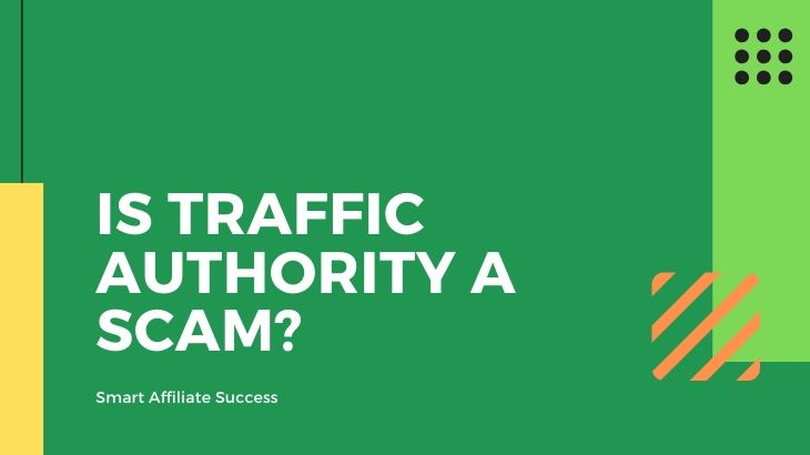 Is Traffic AUthority a Scam