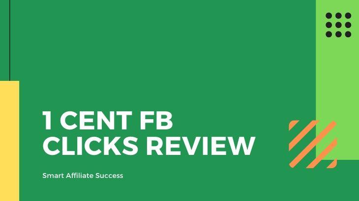 1 Cent FB Clicks Review