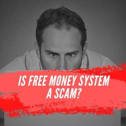 Is Free Money System a Scam Image Summary