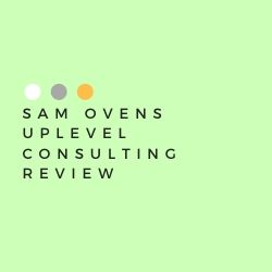 Sam Ovens Uplevel Consulting Review Image Summary