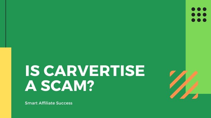 Is Carvertise a Scam