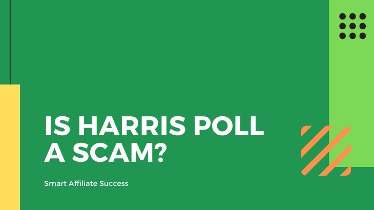 Is Harris Poll a Scam