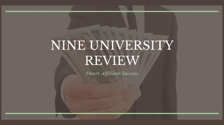 Nine University Review