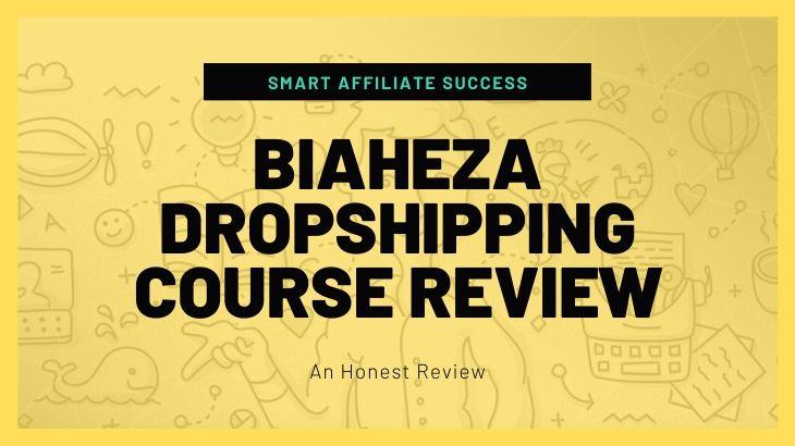 Biaheza Dropshipping Course Review