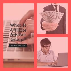 What Is Affiliate Advisor Group Image Summary