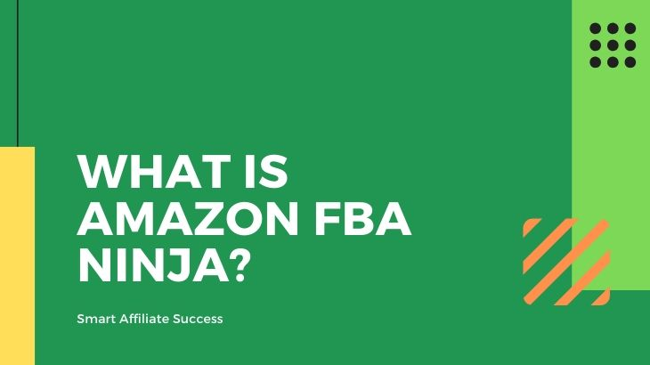What Is Amazon FBA Ninja_
