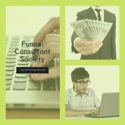 What Is Funnel Consultant Society Image Summary