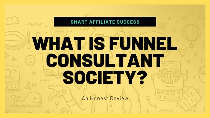 What Is Funnel Consultant Society