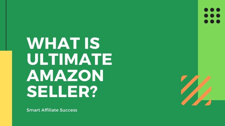 What Is Ultimate Amazon Seller