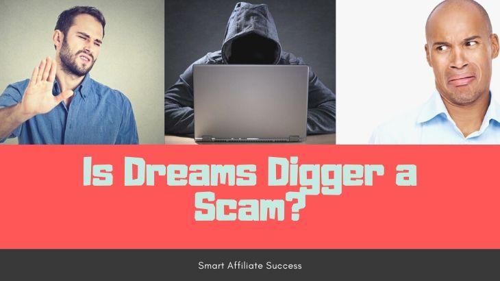 Is Dreams Digger a Scam