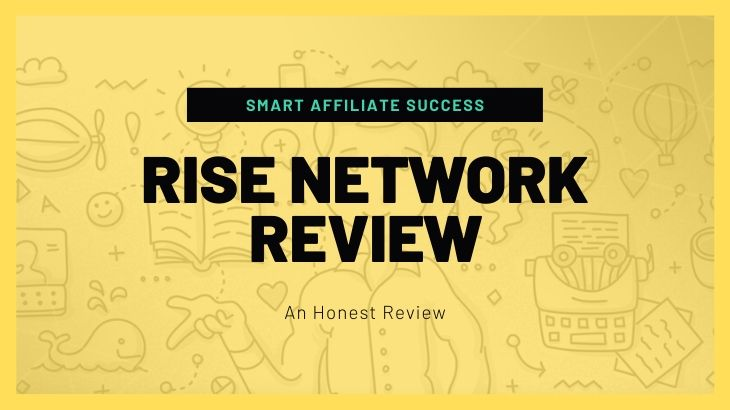 RISE Network Review