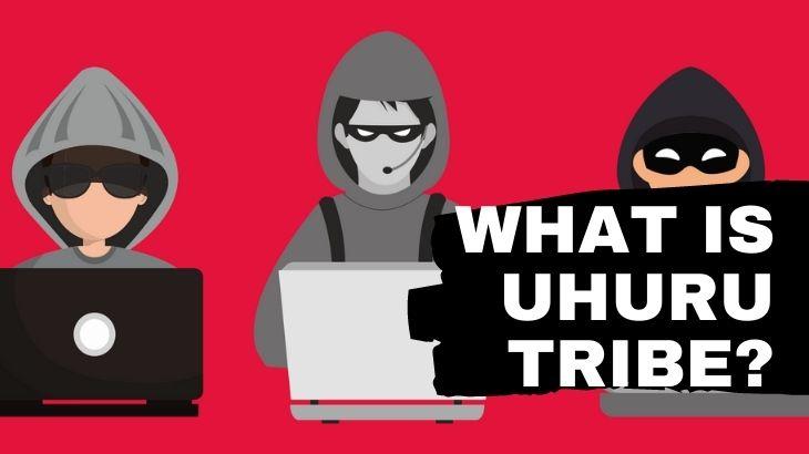 What Is Uhuru Tribe
