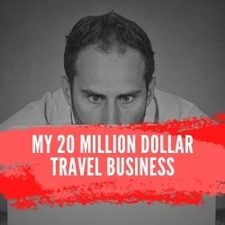 My 20 Million Dollar Travel Business Review Image Summary