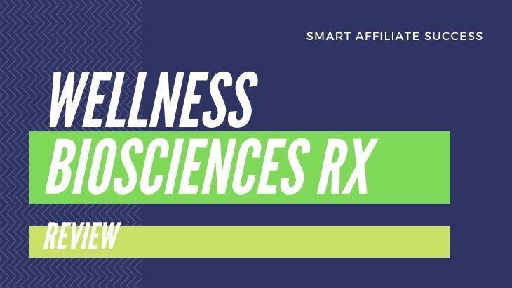 What Is Wellness Biosciences Rx