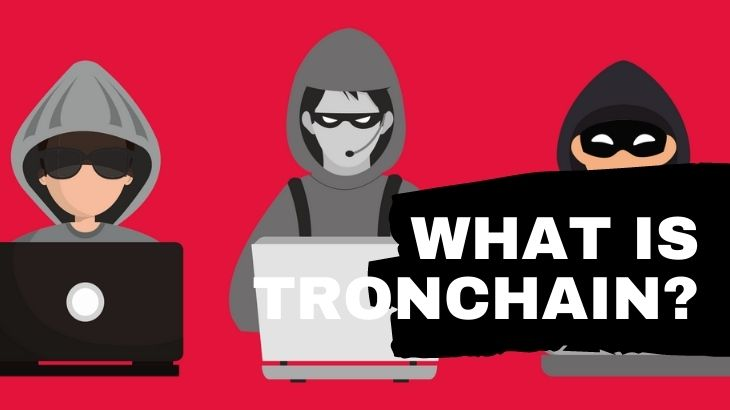 What Is TronChain