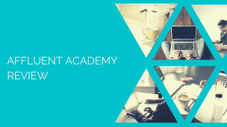 What Is Affluent Academy