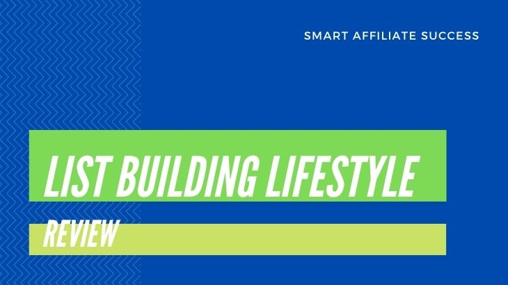 List Building Lifestyle Review