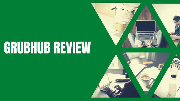 Grubhub Review