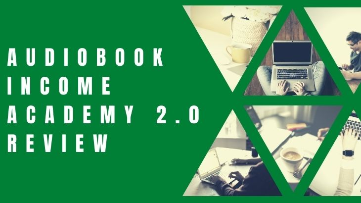Audiobook Income Academy 2.0 Review