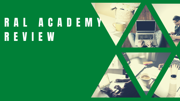 RAL Academy Review