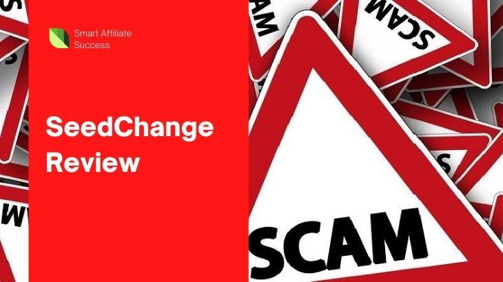 What Is SeedChange