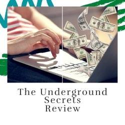 The Underground Secrets Review Image Summary