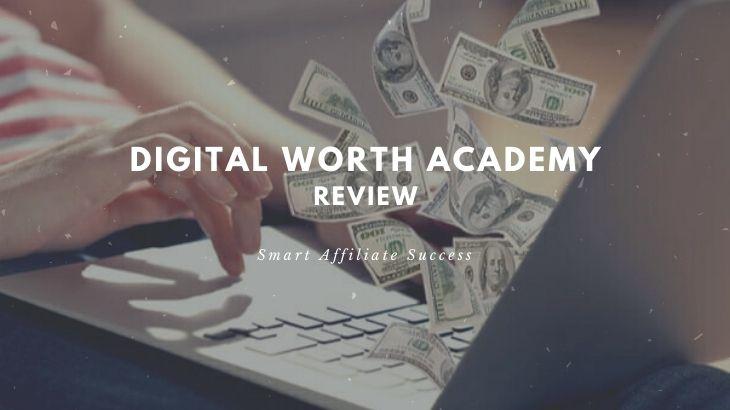 What Is Digital Worth Academy